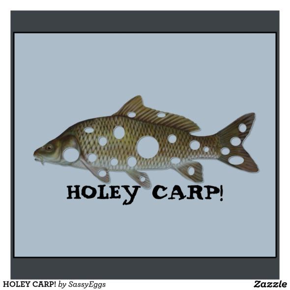 holey carp